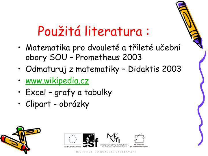 Použitá literatura :
