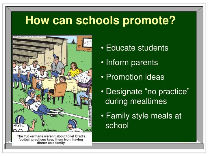 How can schools promote?