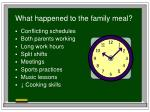 what happened to the family meal