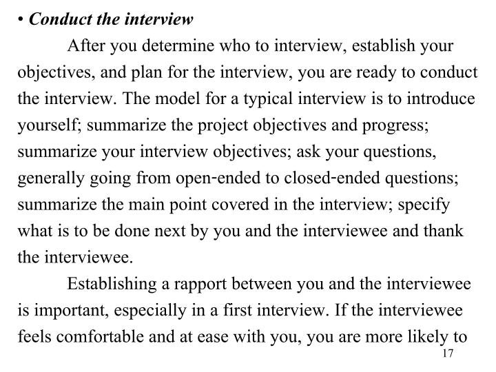 Conduct the interview
