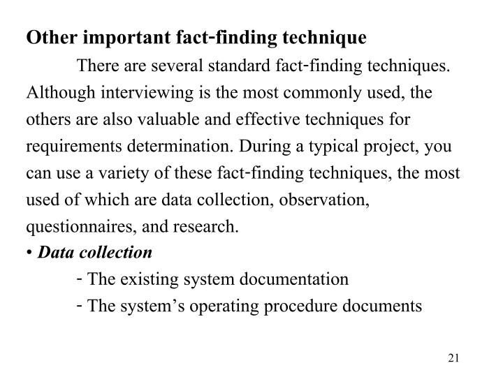 Other important fact-finding technique