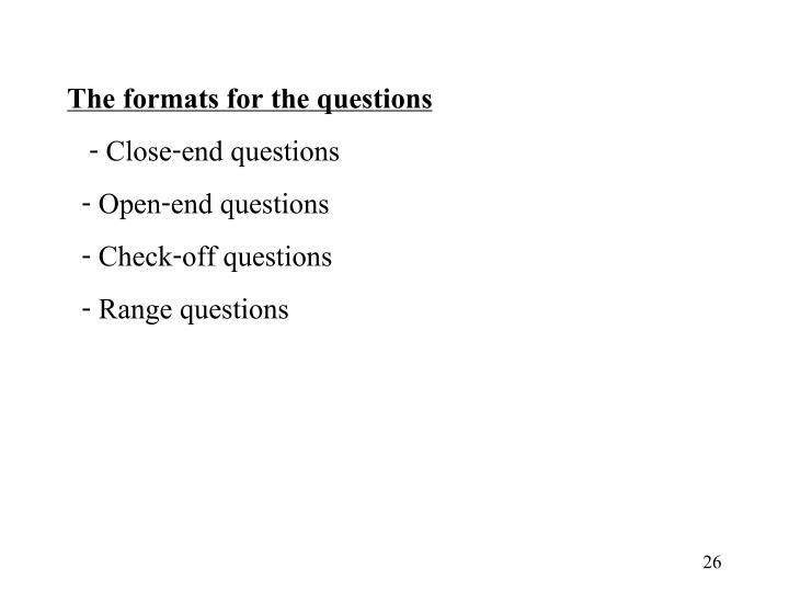The formats for the questions