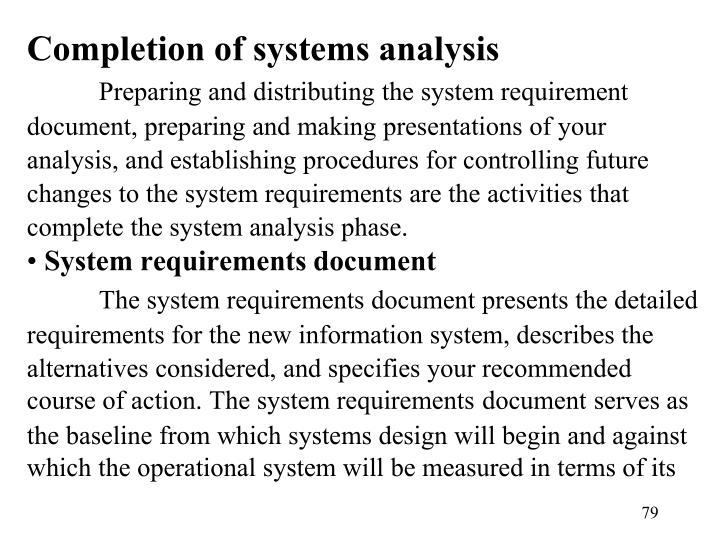 Completion of systems analysis