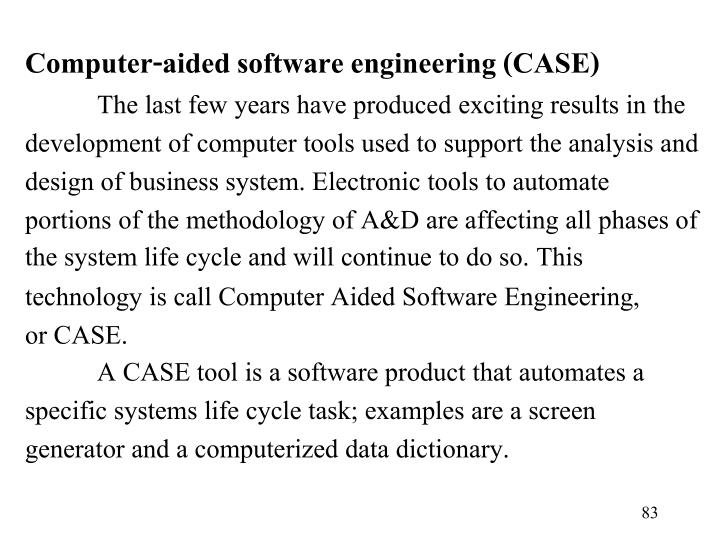 Computer-aided software engineering (CASE)