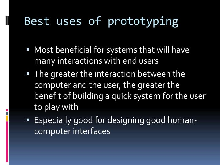 Best uses of prototyping