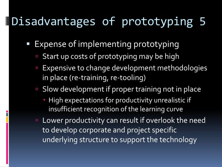 Disadvantages of prototyping 5