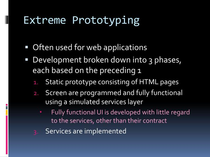 Extreme Prototyping