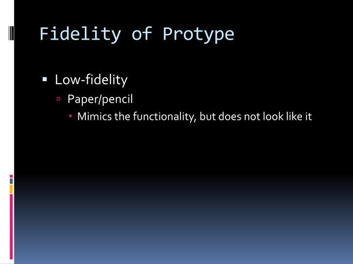 Fidelity of
