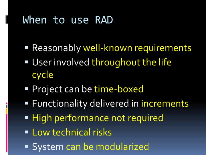 When to use RAD