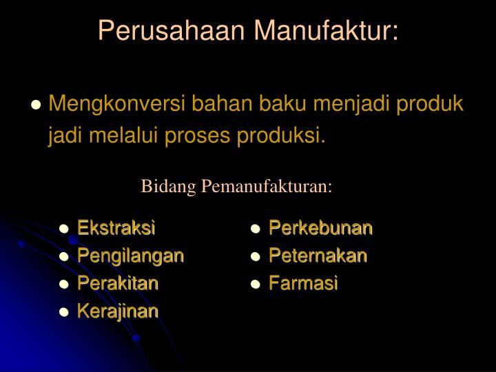 Perusahaan Manufaktur: