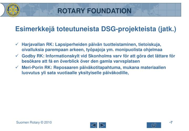 Esimerkkejä toteutuneista DSG-projekteista (jatk.)