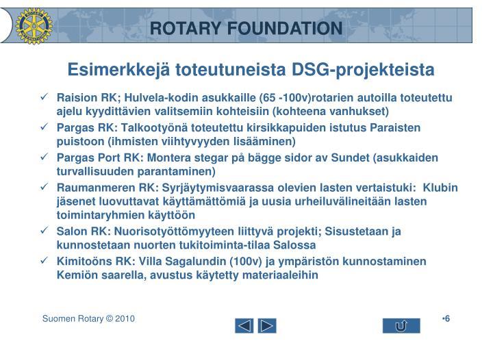 Esimerkkejä toteutuneista DSG-projekteista