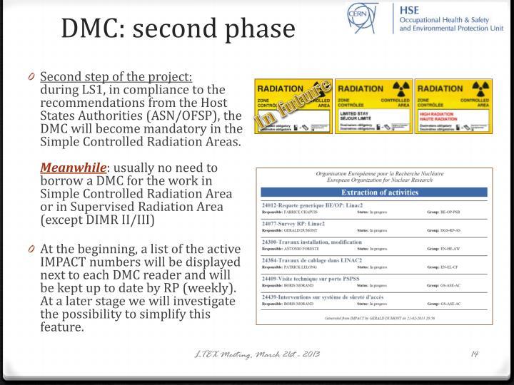 DMC: second phase
