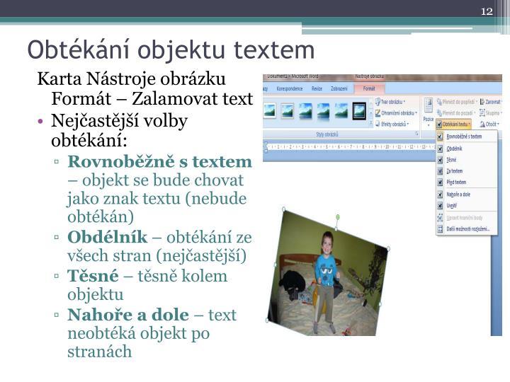 Obtékání objektu textem