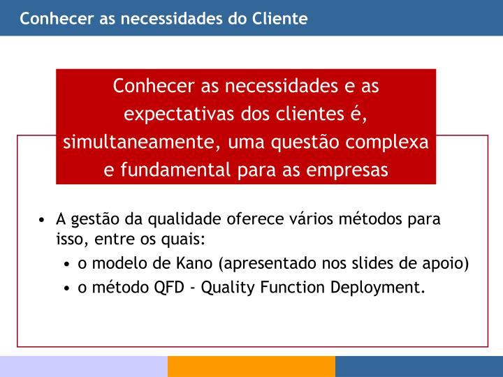 Conhecer as necessidades do Cliente