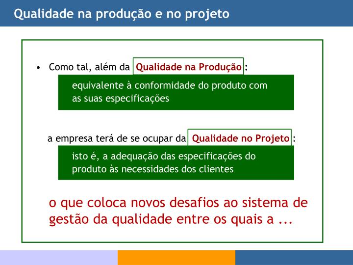 Qualidade na produção e no projeto