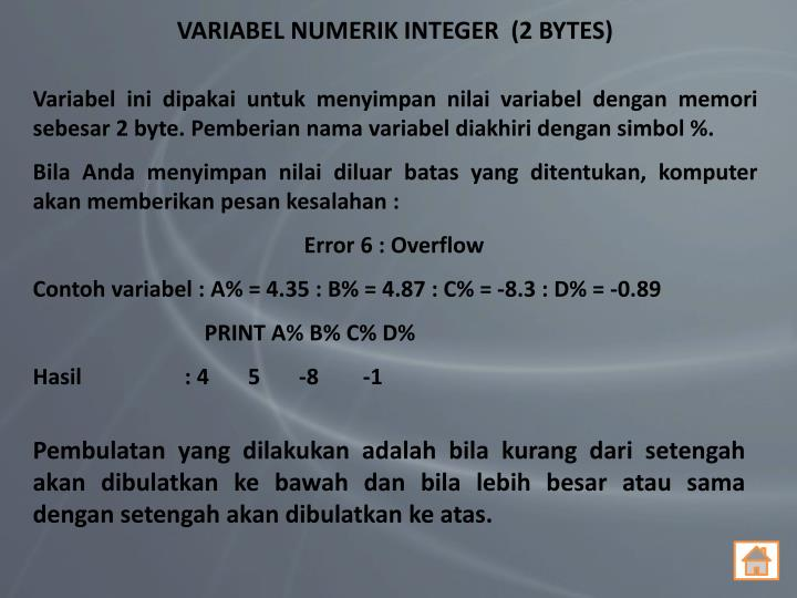 VARIABEL NUMERIK INTEGER  (2 BYTES)