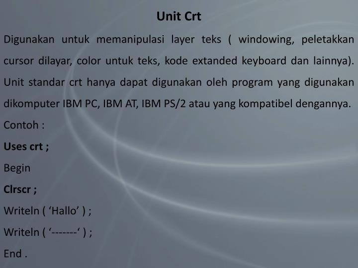 Unit Crt