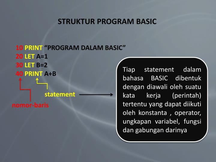 STRUKTUR PROGRAM BASIC