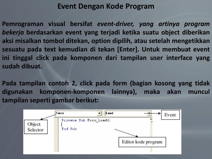 Event Dengan Kode Program