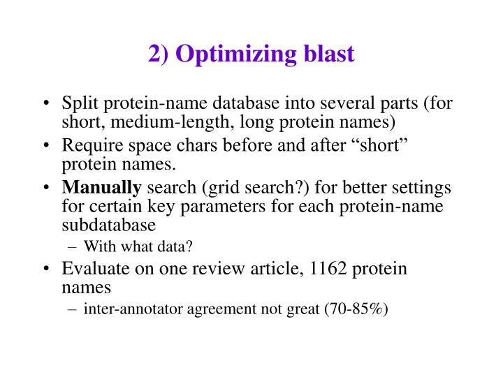 2) Optimizing blast