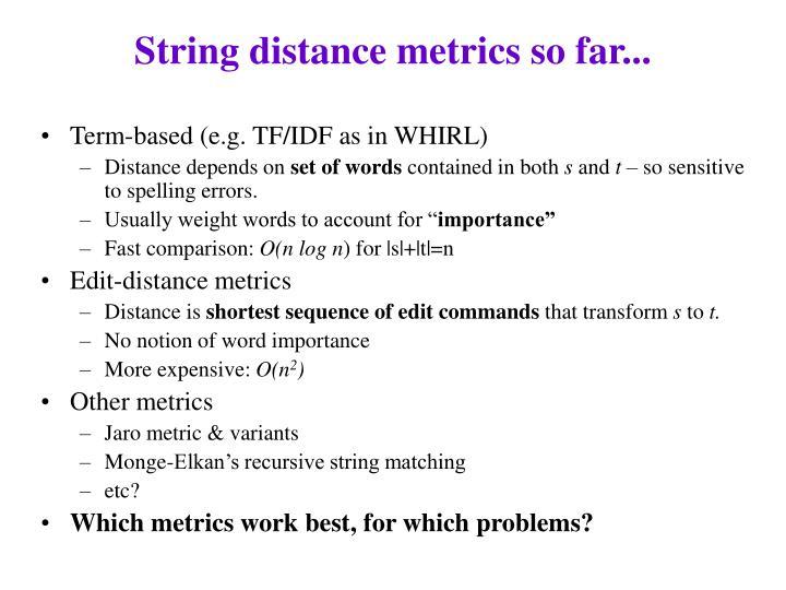 String distance metrics so far...