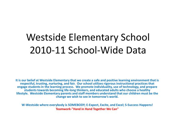 Westside elementary school 2010 11 school wide data