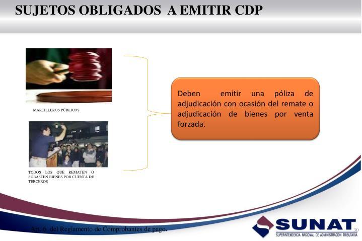 SUJETOS OBLIGADOS  A EMITIR CDP