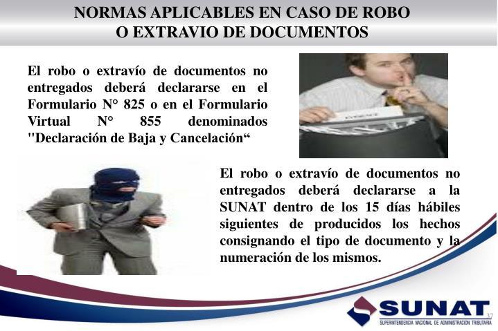 NORMAS APLICABLES EN CASO DE ROBO