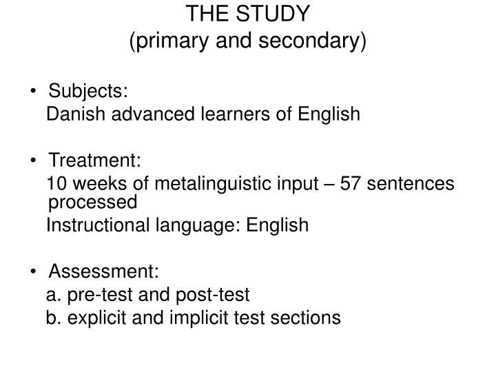 THE STUDY