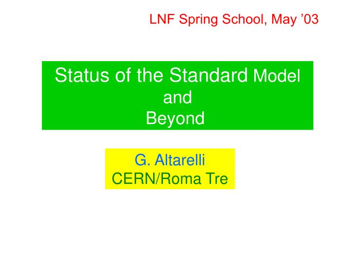 LNF Spring School, May '03