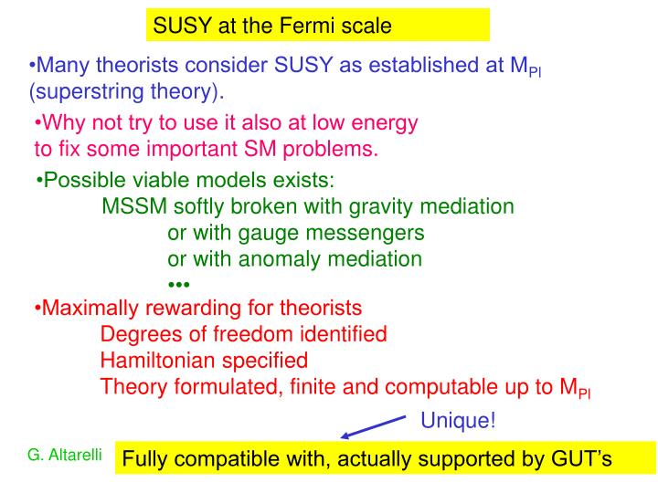 SUSY at the Fermi scale