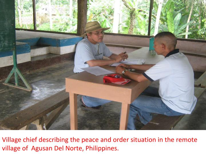 Village chief describing the peace and order situation