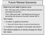 future retreat scenarios1