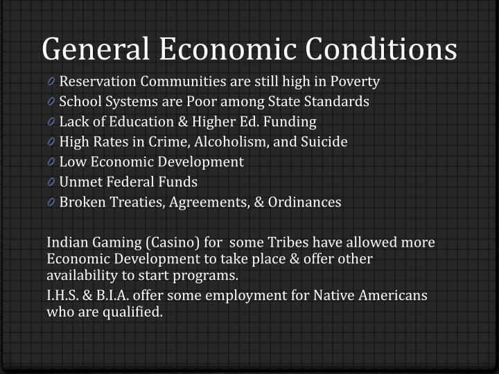 General Economic Conditions