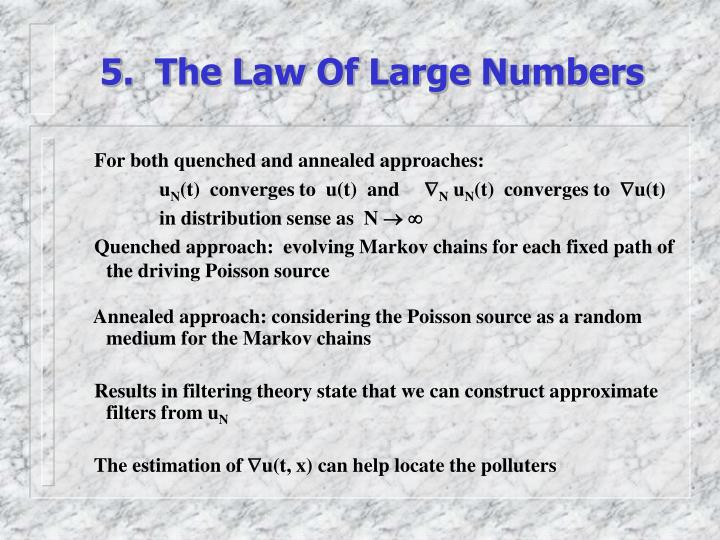 5.  The Law Of Large Numbers