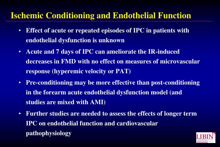 Ischemic Conditioning and Endothelial Function