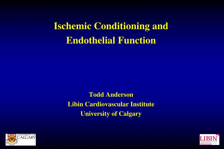 Ischemic Conditioning and