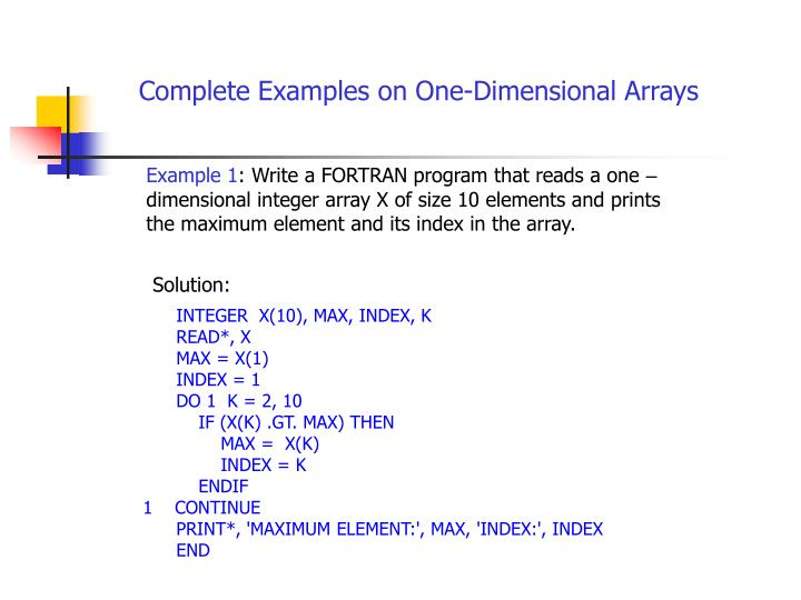 Complete Examples on One-Dimensional Arrays