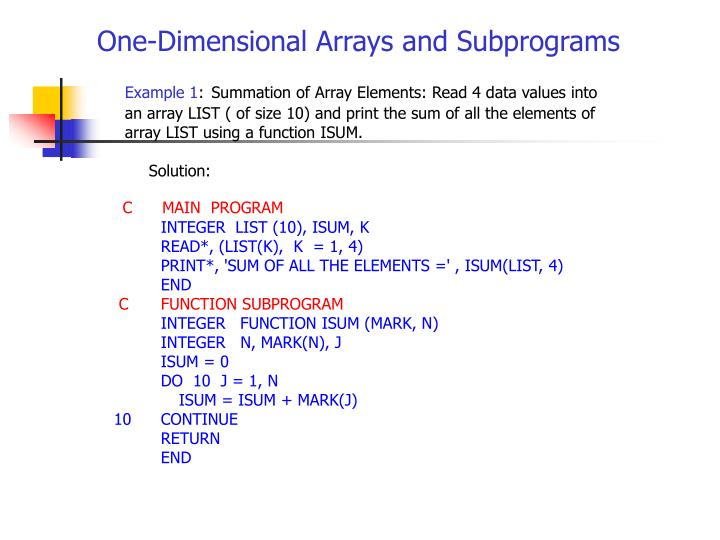 One-Dimensional Arrays and Subprograms