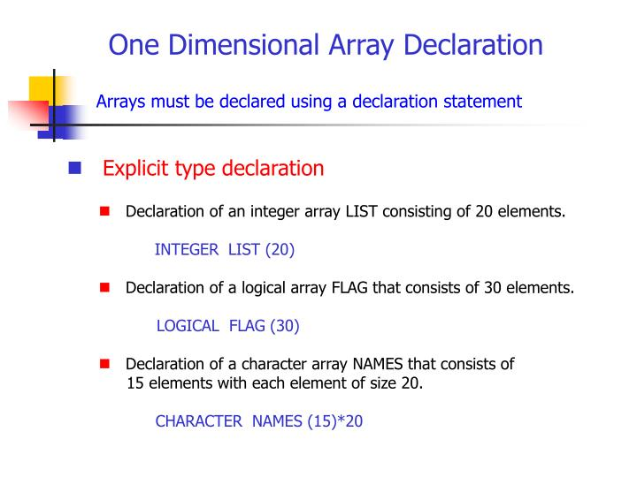 One Dimensional Array Declaration