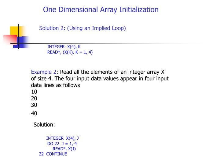One Dimensional Array Initialization