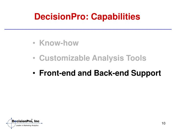 DecisionPro: Capabilities