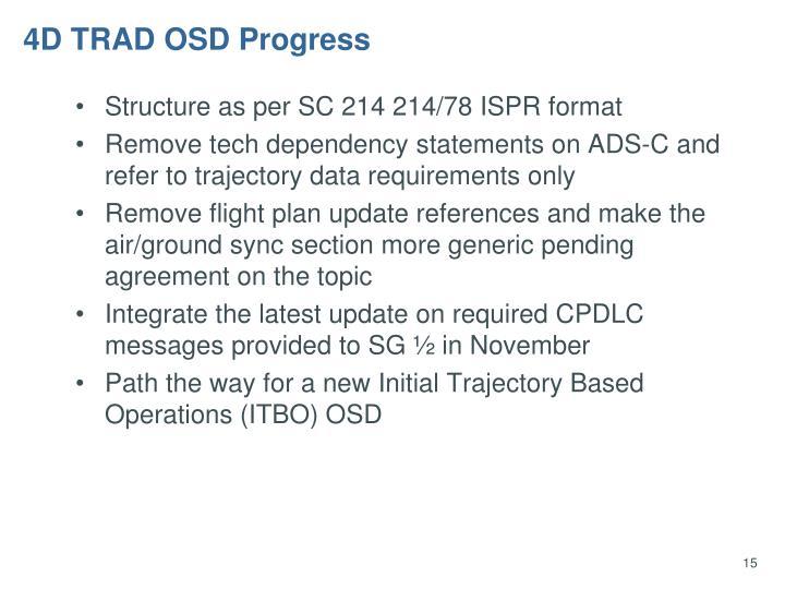 4D TRAD OSD Progress