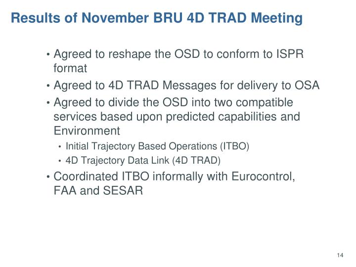Results of November BRU 4D TRAD Meeting