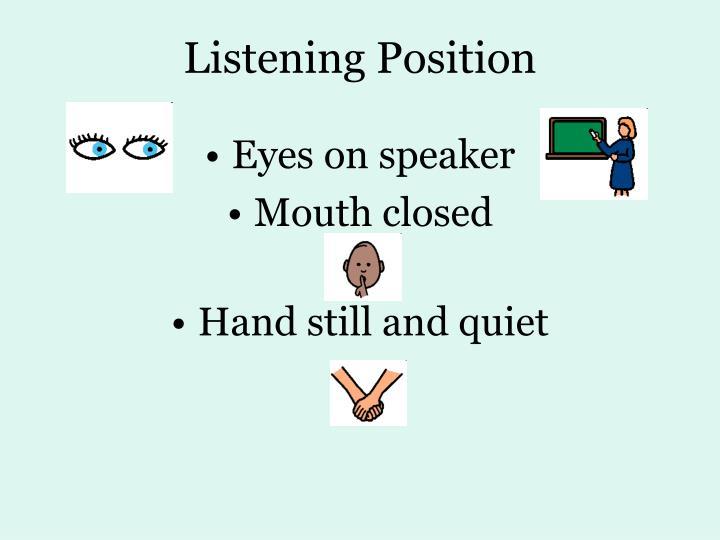 Listening Position