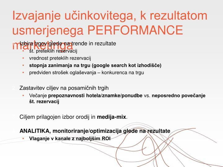 Izvajanje učinkovitega, k rezultatom usmerjenega PERFORMANCE marketinga