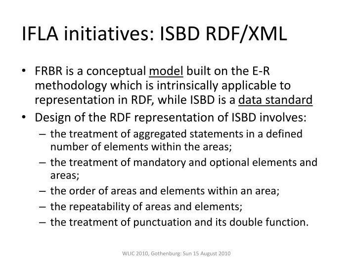 IFLA initiatives: ISBD RDF/XML