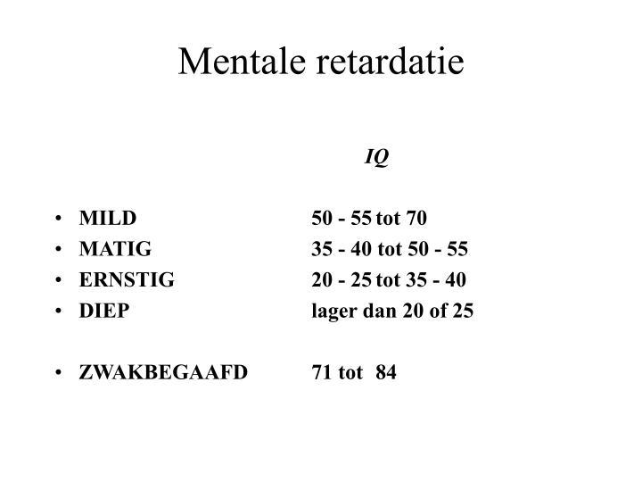 Mentale retardatie