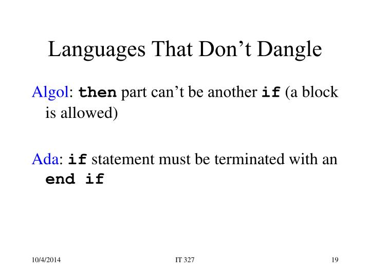 Languages That Don't Dangle